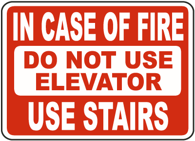 In case of fire sign - Use stairs